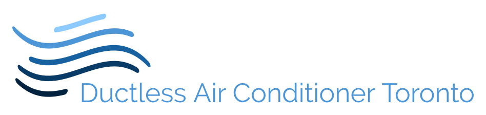 Ductless Air Conditioner Toronto